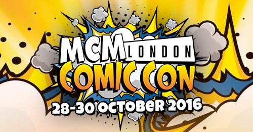 Coming to MCM Comic con October 2016